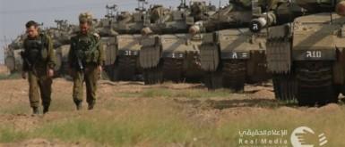 إعلام الاحتلال: الجيش يُواصل استعداده للحرب المقبلة في قطاع غزة