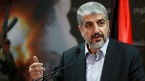 مشعل يكشف شروط فصائل المقاومة بغزة لوقف إطلاق النار